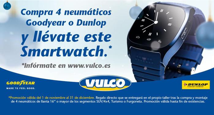 Vulco regala un smartwatch por cambios de neumáticos