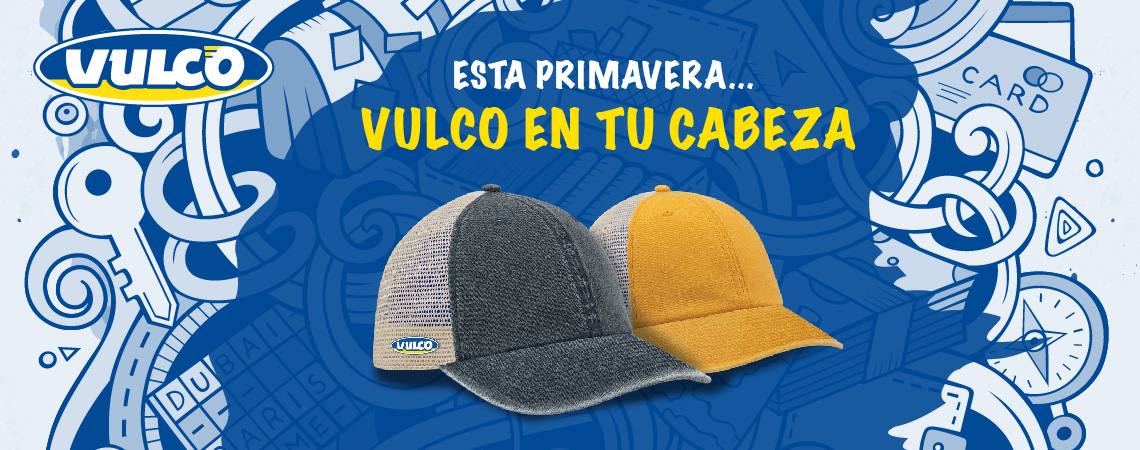 Consigue la gorra exclusiva Vulco